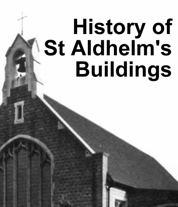 History of St Aldhelm's buildings