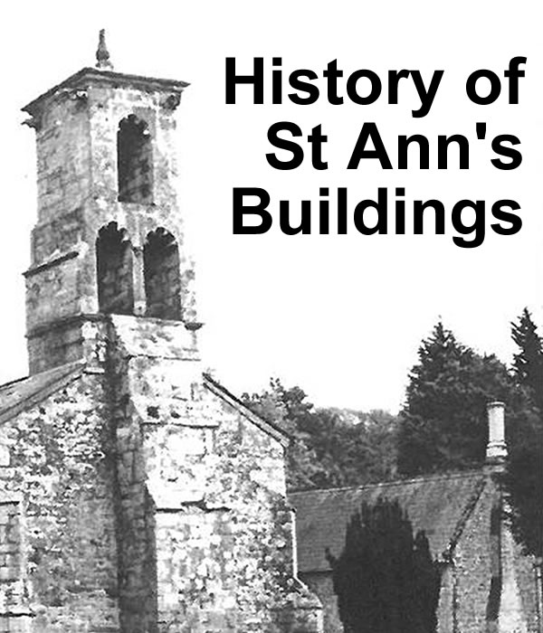 History of St Ann's buildings